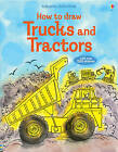 How to Draw Trucks and Tractors by Fiona Watt (Paperback, 2005)