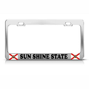 Details about SUN SHINE STATE FLORIDA STATE FLAG Metal License Plate Frame  Tag Border