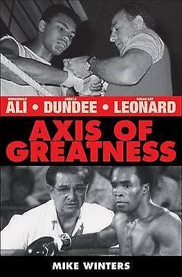"""1 of 1 - """"VERY GOOD"""" Mike Winters, Axis of Greatness: Muhammad Ali - Angelo Dundee - Suga"""