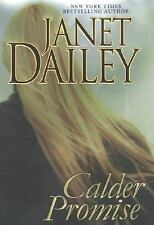 Calder Promise by Janet Dailey (2004, Hardcover)