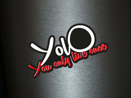 1 x Aufkleber YolO You only live Once Sticker Tuning Autoaufkleber Fun Gag Turbo