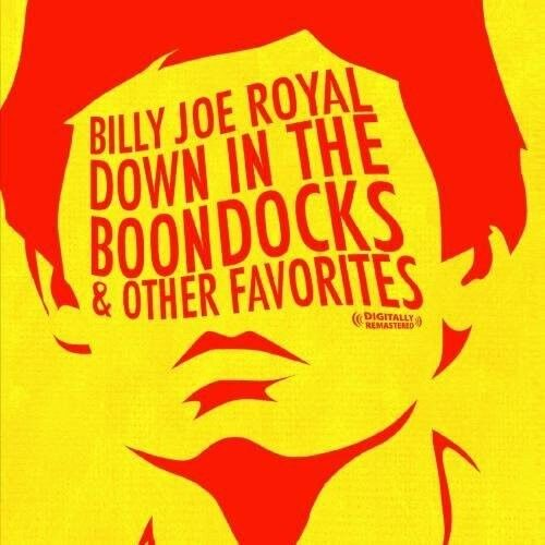 Billy Joe Royal - Down in the Boondocks & Other Favorites [New CD] Manufactured