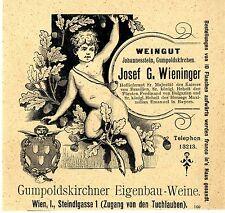 Josef G. Wieninger Weingut Gumpoldskirchner Eigenbau- Weine Wiener Annonce 1899