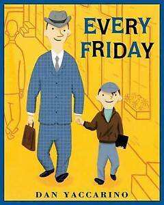 Every-Friday-by-Dan-Yaccarino-Paperback-2012