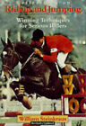 Reflections on Riding and Jumping: Winning Techniques for Serious Riders by William Steinkraus (Paperback, 1997)