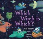 Which Witch is Which? by Judi Barrett (Hardback, 2003)