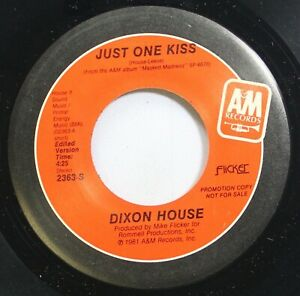 Rock Promo 45 Dixon House Just One Kiss Just One Kiss