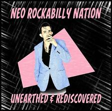 NEO ROCKABILLY NATION Unearthed & Rediscovered CD NEW 31 rare 1980s rockabillies