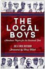 The Local Boys: Hometown Players for the Cincinnati Reds by Joe Heffron, Jack Heffron (Paperback, 2014)