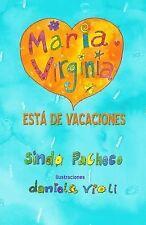 Maria Virginia Esta de Vacaciones by Sindo Pacheco (2014, Paperback)