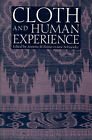 Cloth and Human Experience by Smithsonian Books (Paperback, 1991)