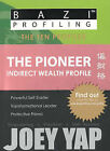 Pioneer: Indirect Wealth Profile by Joey Yap (Paperback, 2010)