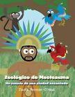 Zoologico de Moctezuma: Un Cuento de Una Ciudad Encantada by Jackie Herman-O'Neal (Paperback / softback, 2014)