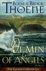 The Galway Chronicles: Of Men and of Angels Bk. 2 by Brock Thoene and Bodie Thoene (1999, Paperback)