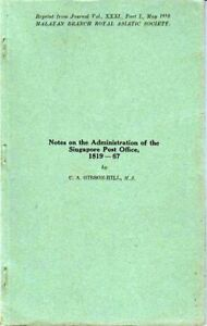 Notes-on-the-Administration-of-the-Singapore-Post-Office-1819-67-Gibson-Hill