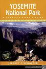 Yosemite National Park: A Complete Hiker's Guide by Jeffrey P Schaffer (Paperback / softback, 2006)