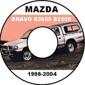 mazda bravo and drifter b2200 b2600 b2500 1998 2006 model workshop rh ebay com au 1998 mazda b2500 service manual 1999 mazda b2500 owners manual