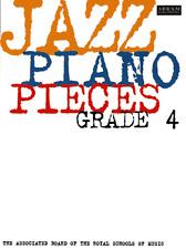JAZZ PIANO PIECES   ABRSM   GRADE 4  Exam Music Book