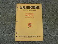 LaPlant Choate Model B7 Bulldozer Dozer Parts Catalog Manual S/N 1 & Up