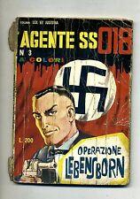 AGENTE SS 018 # OPERAZIONE LEBENSBORN#N.3 - Luglio 1965#Corno#Lire 200
