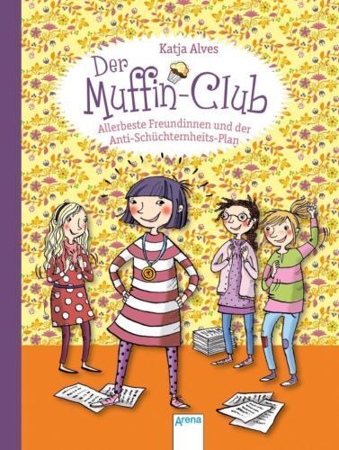1 von 1 - Allerbeste Freundinnen und der Anti-Schüchternheitsplan Muffin-Club 4 Muffin