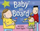Baby on Board by Kes Gray (Paperback, 2014)