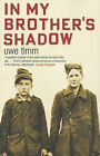 In My Brother's Shadow by Uwe Timm (Paperback, 2006)