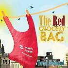 The Red Grocery Bag by David Abidaoud (Paperback / softback, 2013)