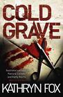 Cold Grave von Kathryn Fox (2012, Taschenbuch)