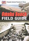 Omaha Beach Field Guide by Theodor Shuey (Paperback, 2014)