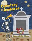 Cemetery Jamboree by Deborah Kadair Thomas (Paperback / softback, 2016)