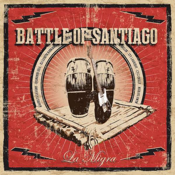 Battle Of Santiago - la Migra Nuevo CD