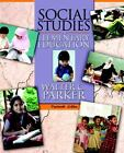 Social Studies in Elementary Education by Walter C. Parker (2011, Paperback)