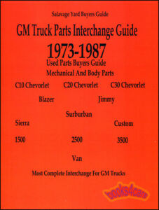 PARTS MANUAL CHEVROLET GMC TRUCK INTERCHANGE PICKUP CHEVY GM 73-87 ...