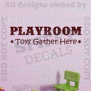 Playroom Toys Gather Here Nursery Quote Vinyl Wall Decal