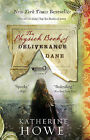 The Physick Book of Deliverance Dane by Katherine Howe (Paperback / softback, 2010)