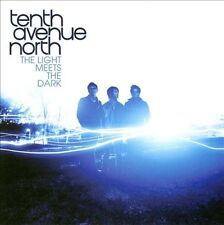 The  Light Meets the Dark by Tenth Avenue North (CD, May-2010, Provident Music)