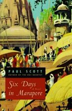 Six Days in Marapore : A Novel by Paul Scott (2005, Paperback)