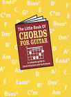 The Little Book of Chords (for Guitar) by Music Sales Corporation (Paperback, 1999)