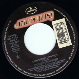 "CORBIN HANNER - Concrete Cowboy 7"" 45"