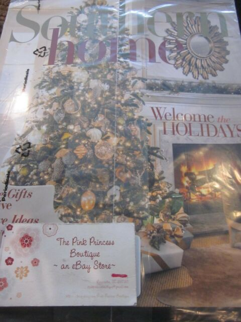 SOUTHERN HOME MAGAZINE NOVEMBER DECEMBER 2018 WELCOME THE HOLIDAYS BRAND NEW