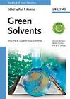 Handbook of Green Chemistry 04 - Green Solvents (2013, Gebundene Ausgabe)