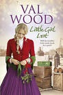 Little Girl Lost by Val Wood (Hardback, 2015)