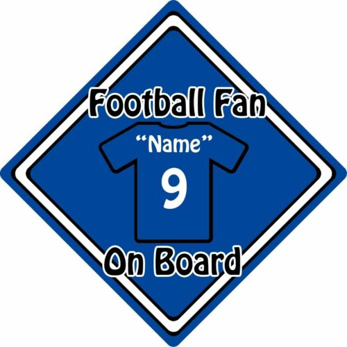 Personalised Football Fan On Board Car Sign ~ Baby On Board ~ Shirt Blue