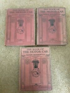 1913 THE BOOK OF THE MOTOR CAR by KENNEDY VOLS I-III 26 PLATES MECHANICS ENGINE*