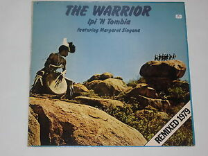 THE WARRIOR -Ipi 'N Tombia Feat. Margaret Singana- LP (Remixed 1979) - Potsdam, Deutschland - THE WARRIOR -Ipi 'N Tombia Feat. Margaret Singana- LP (Remixed 1979) - Potsdam, Deutschland