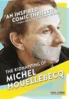 Kidnapping of Michel Houellebecq 2015 Region 1 DVD