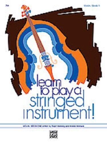 Learn to Play a Stringed Instrument Violin Book 2