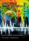 Synästhesie und Bilderrätsel von Wolfgang H. Zangemeister (2015, Gebundene Ausgabe)