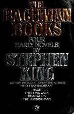 The Bachman Books: Rage / The Long Walk / Roadwork / The Running Man